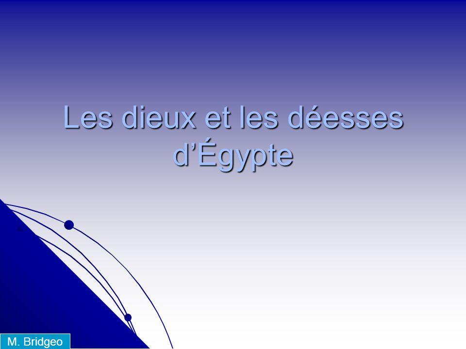 Les dieux et les déesses d'Égypte