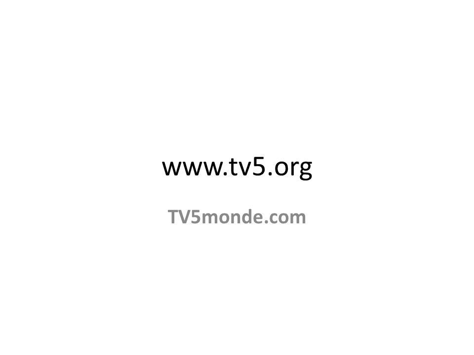 www.tv5.org TV5monde.com