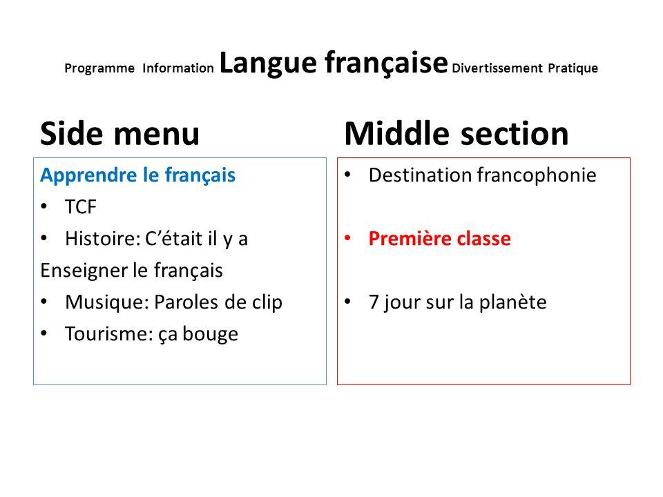 Programme Information Langue française Divertissement Pratique