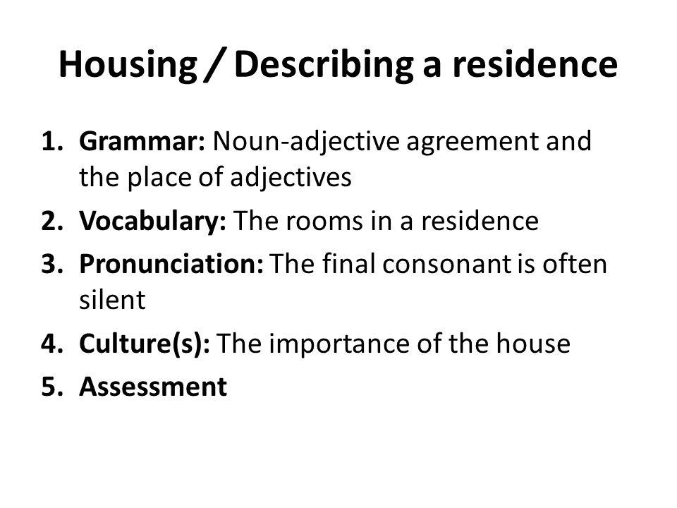 Housing / Describing a residence