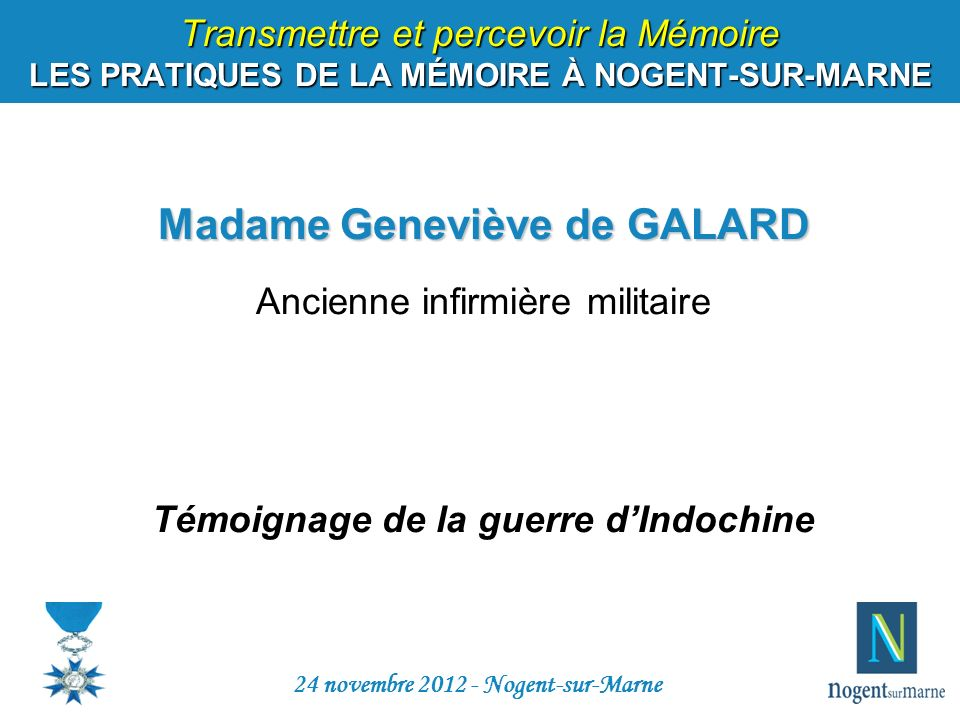 Madame Geneviève de GALARD