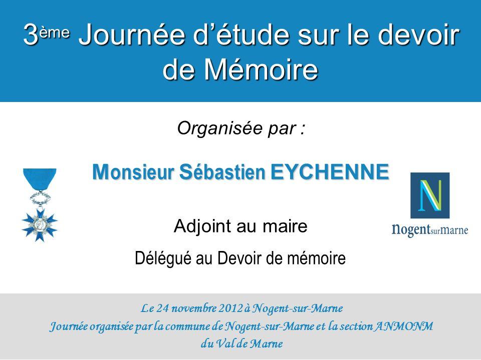 Monsieur Sébastien EYCHENNE Le 24 novembre 2012 à Nogent-sur-Marne
