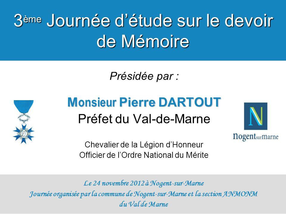 Monsieur Pierre DARTOUT Le 24 novembre 2012 à Nogent-sur-Marne