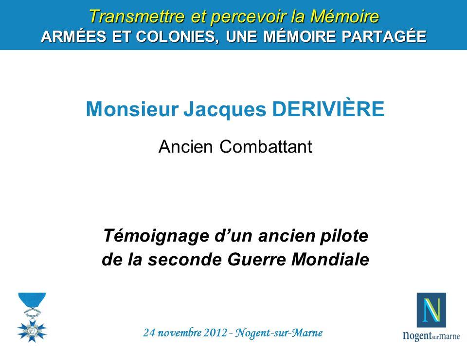 Monsieur Jacques DERIVIÈRE