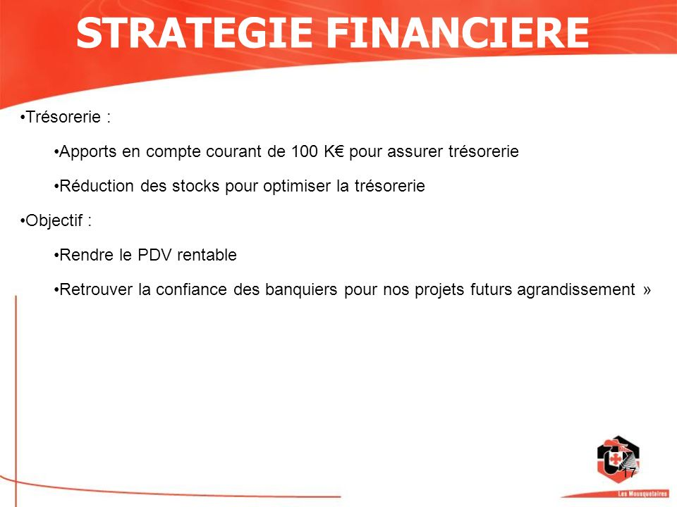 STRATEGIE FINANCIERE Trésorerie :