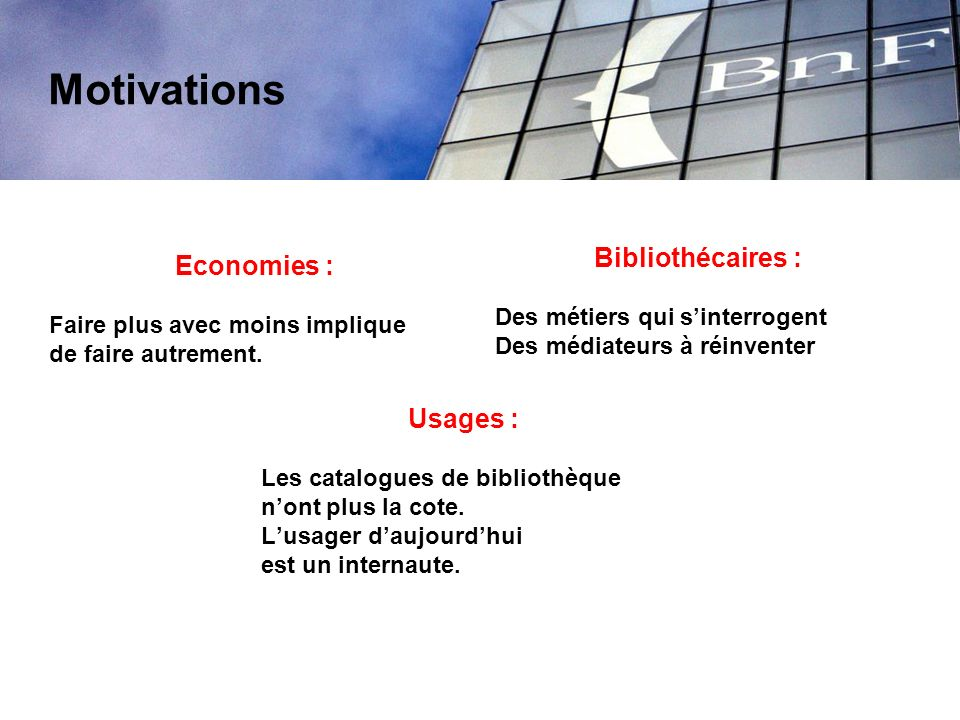Motivations Bibliothécaires : Economies : Usages :