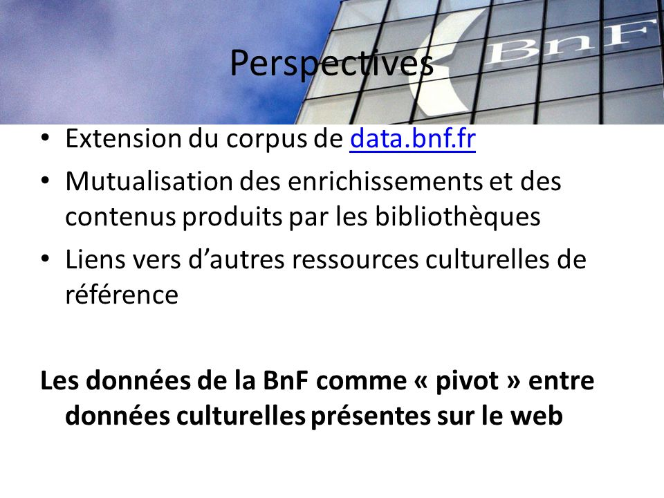Perspectives Extension du corpus de data.bnf.fr