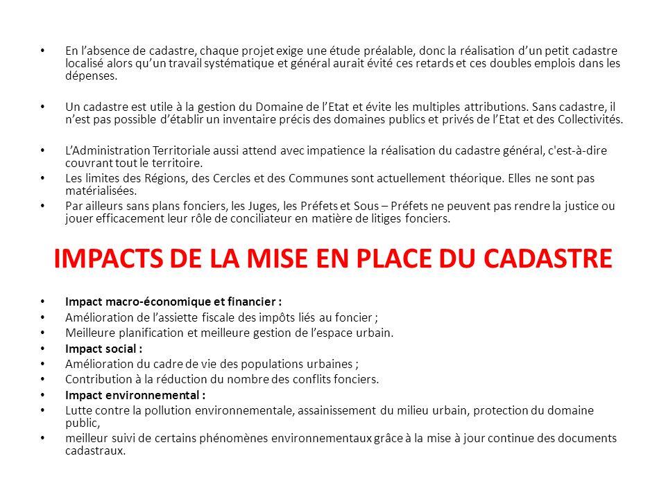 IMPACTS DE LA MISE EN PLACE DU CADASTRE
