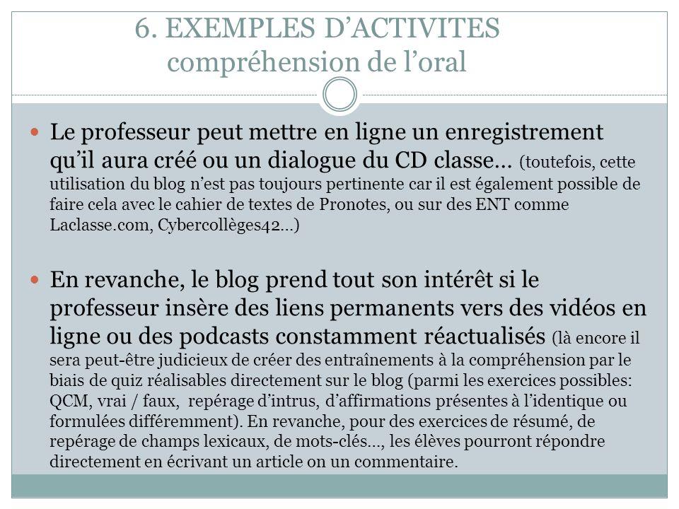 6. EXEMPLES D'ACTIVITES compréhension de l'oral
