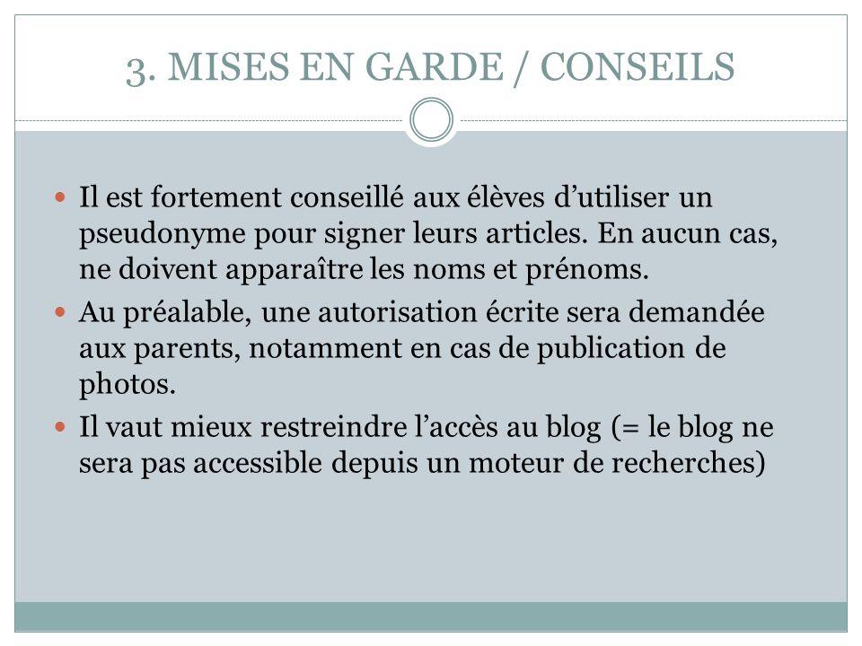 3. MISES EN GARDE / CONSEILS