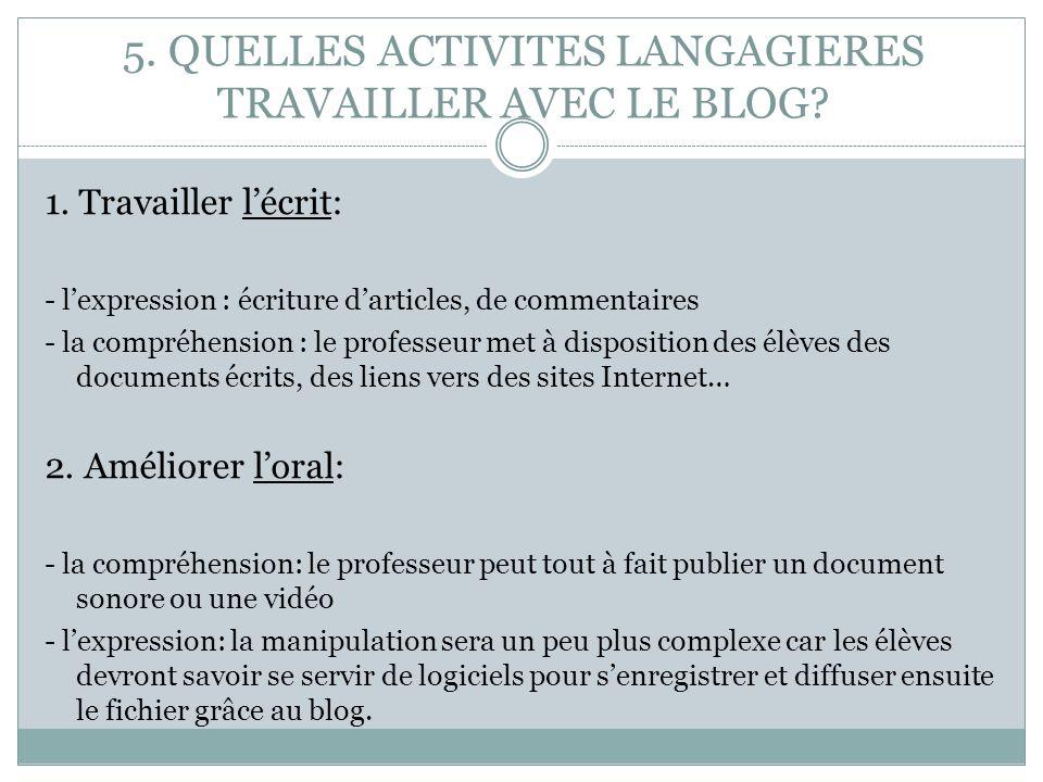 5. 5. QUELLES ACTIVITES LANGAGIERES TRAVAILLER AVEC LE BLOG
