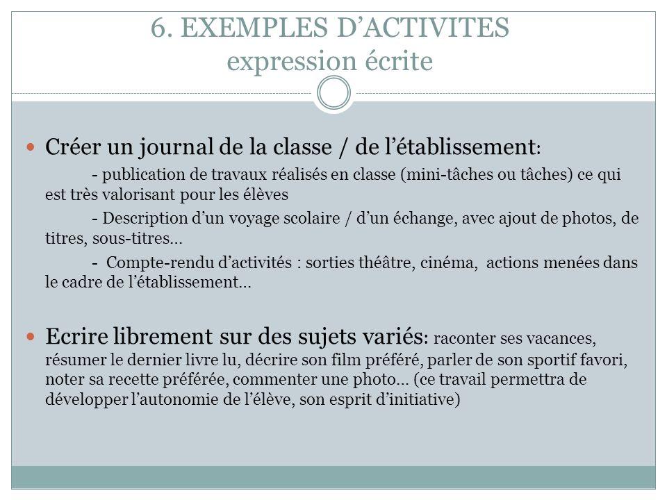 6. EXEMPLES D'ACTIVITES expression écrite