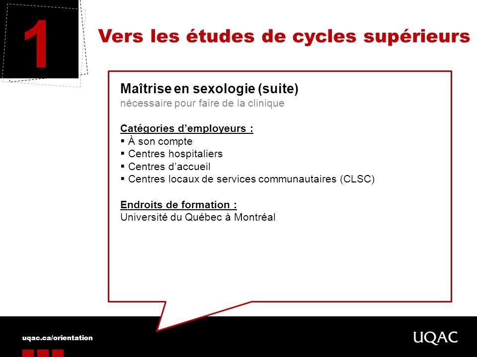 1 Vers les études de cycles supérieurs Maîtrise en sexologie (suite)