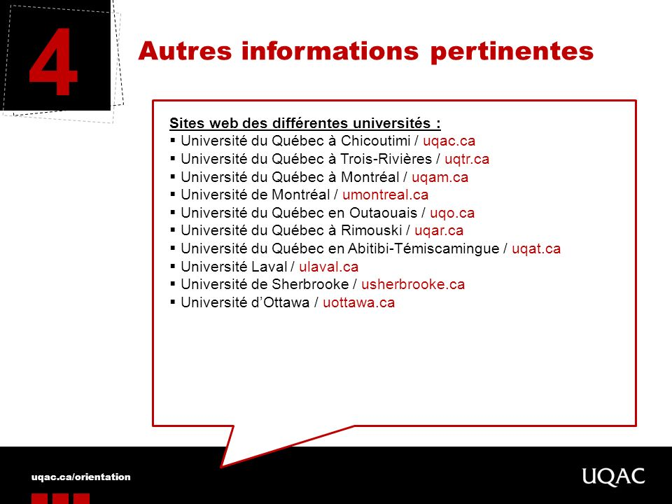 4 Autres informations pertinentes