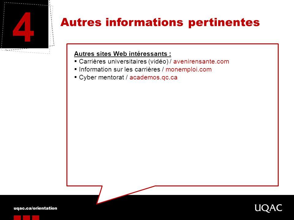 4 Autres informations pertinentes Autres sites Web intéressants :