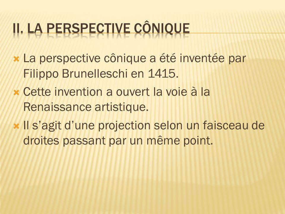 II. La perspective cônique
