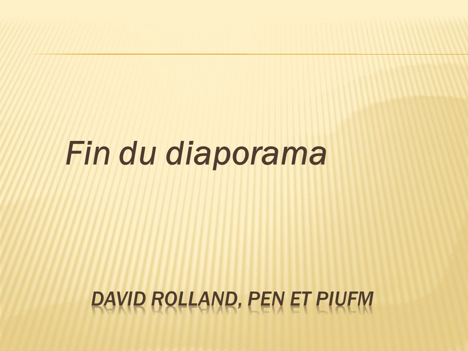 David Rolland, pEN et PIUFM