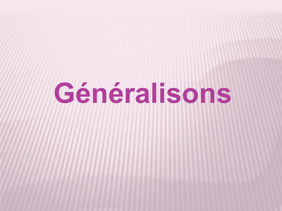 Généralisons
