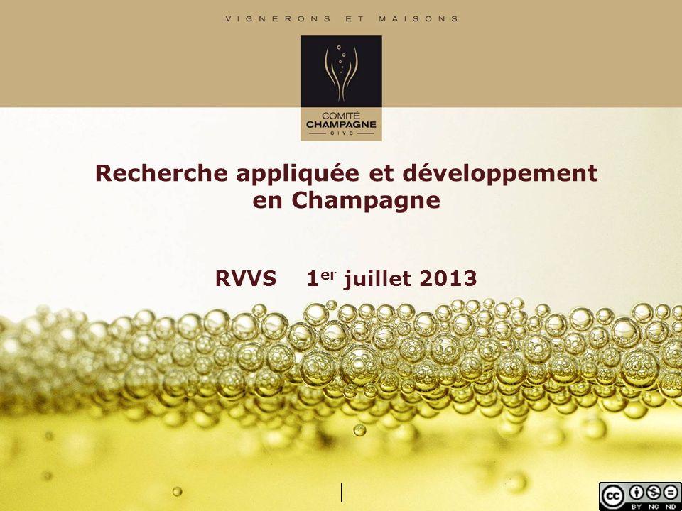 Recherche appliquée et développement en Champagne RVVS 1er juillet 2013