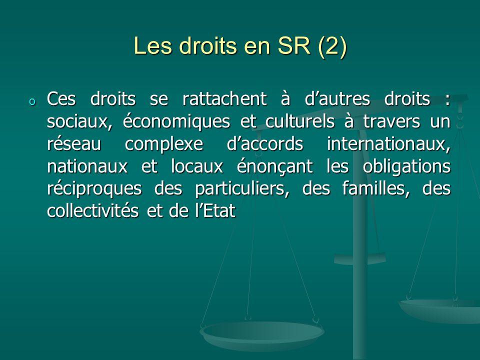 Les droits en SR (2)