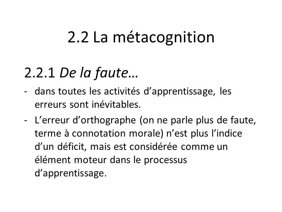 2.2 La métacognition 2.2.1 De la faute…