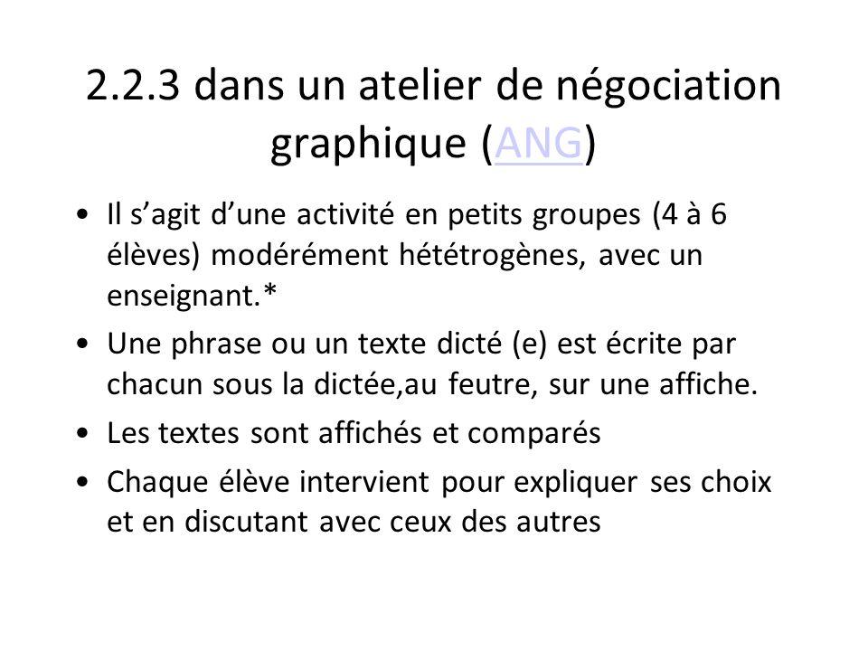 2.2.3 dans un atelier de négociation graphique (ANG)