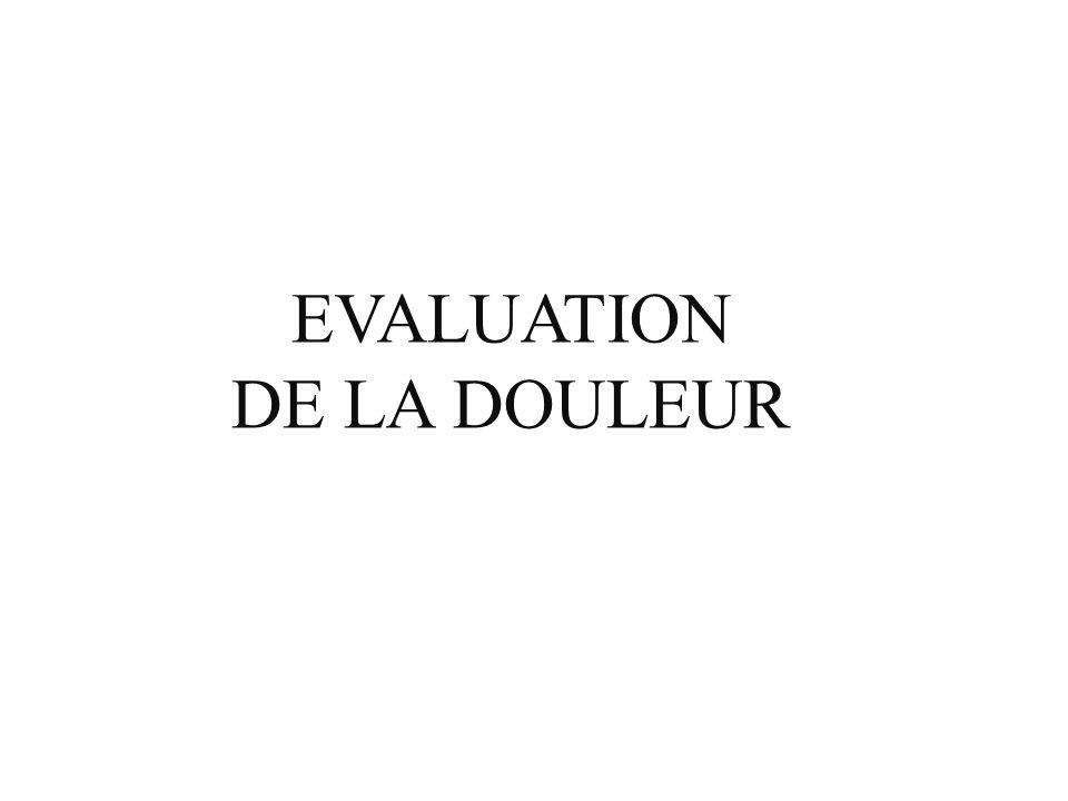 EVALUATION DE LA DOULEUR