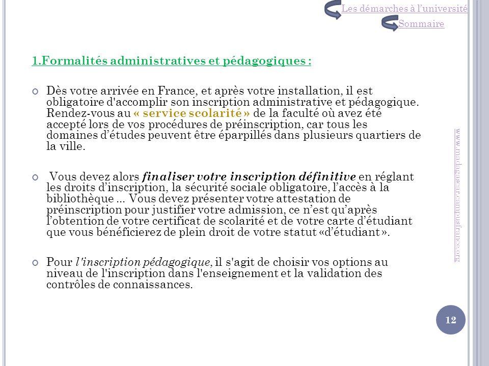 1.Formalités administratives et pédagogiques :