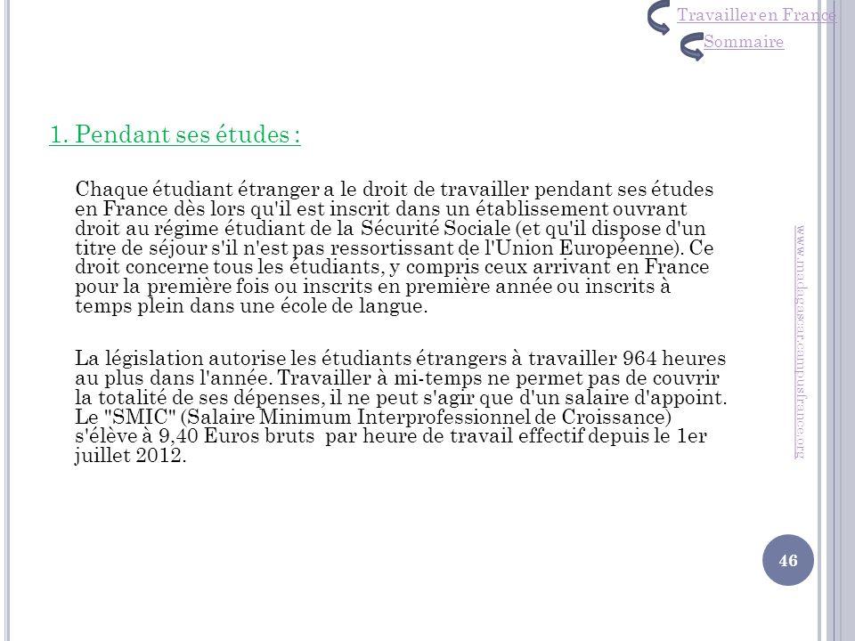 Travailler en France Sommaire. 1. Pendant ses études :