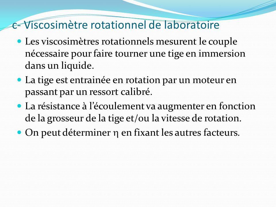 c- Viscosimètre rotationnel de laboratoire