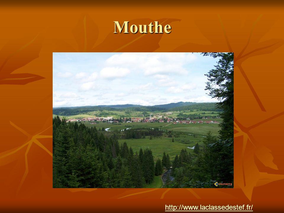 Mouthe http://www.laclassedestef.fr/ Auteur : Nathalie