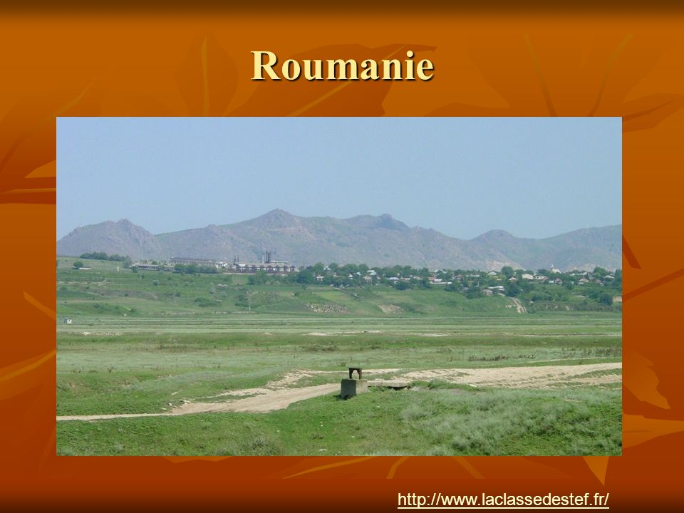 Roumanie http://www.laclassedestef.fr/ Auteur : Nathalie