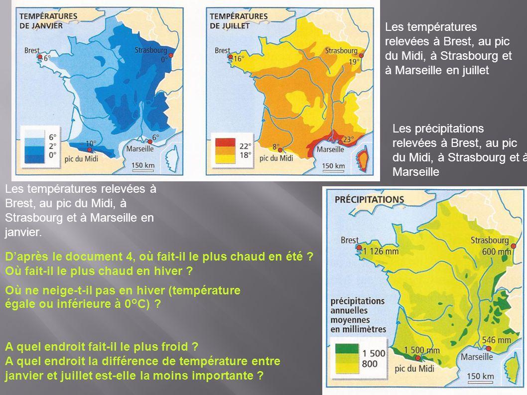 Les températures relevées à Brest, au pic du Midi, à Strasbourg et à Marseille en juillet