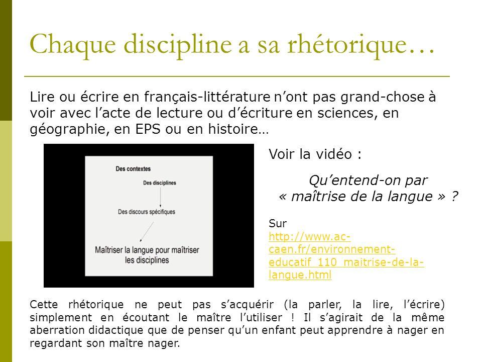 Chaque discipline a sa rhétorique…