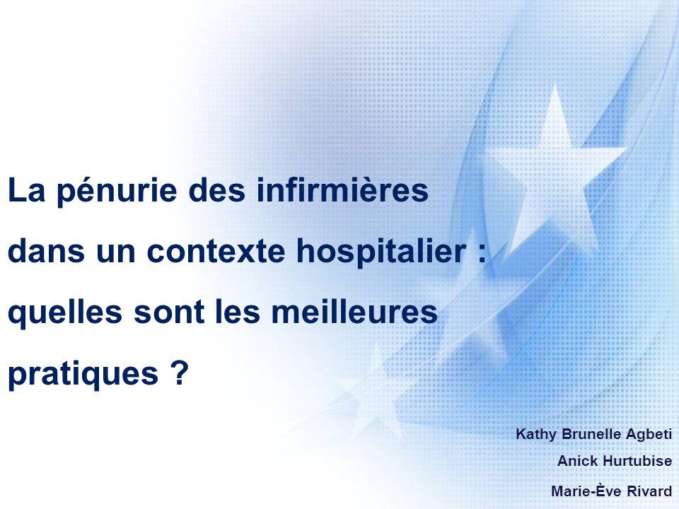 La pénurie des infirmières dans un contexte hospitalier : quelles sont les meilleures pratiques