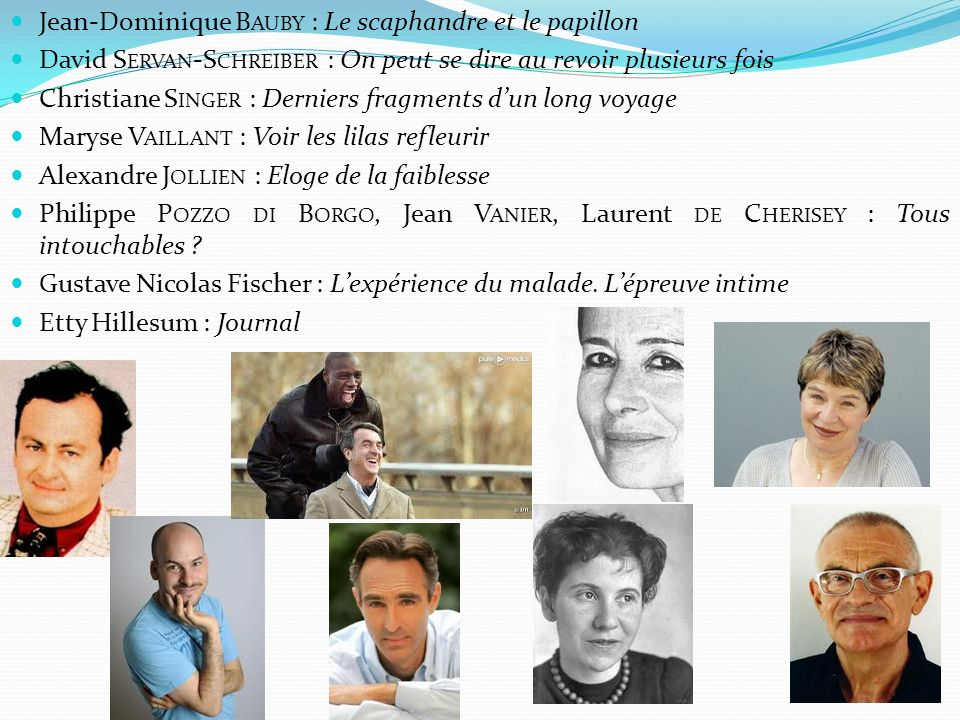 Jean-Dominique Bauby : Le scaphandre et le papillon