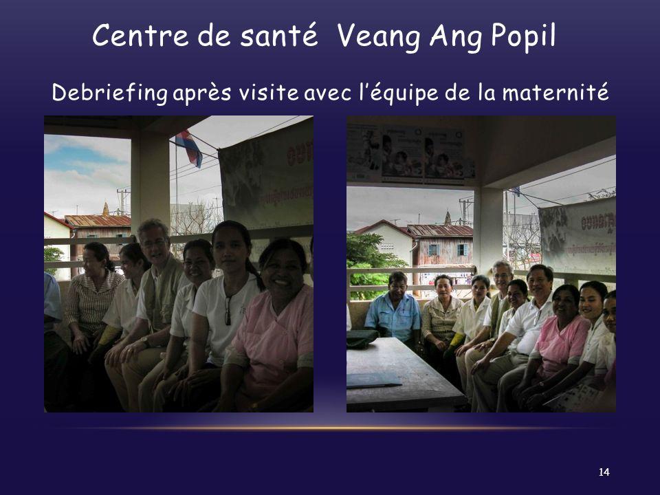 Centre de santé Veang Ang Popil Debriefing après visite avec l'équipe de la maternité