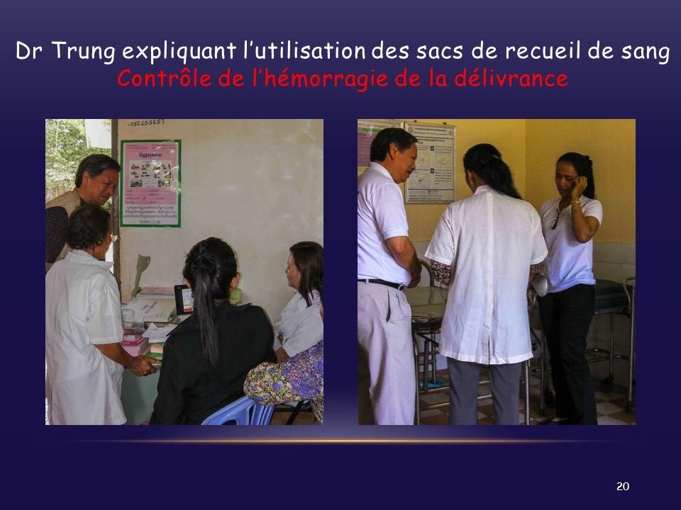 Dr Trung expliquant l'utilisation des sacs de recueil de sang Contrôle de l'hémorragie de la délivrance