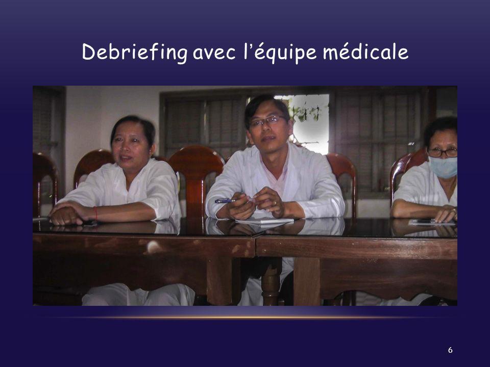 Debriefing avec l'équipe médicale