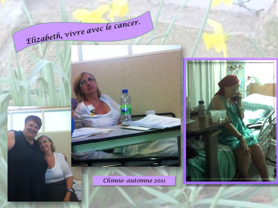 Elizabeth, vivre avec le cancer.
