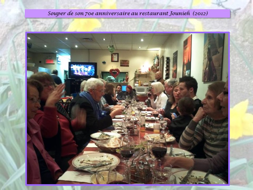Souper de son 70e anniversaire au restaurant Jounieh (2012)