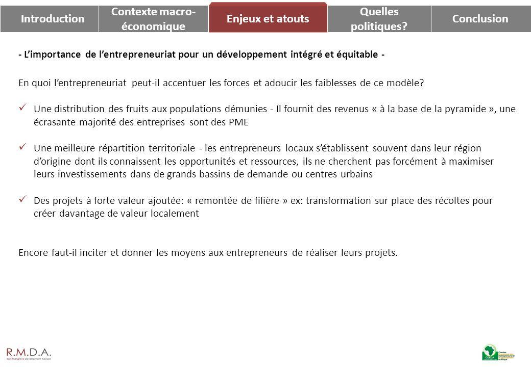 Introduction Contexte macro- économique Enjeux et atouts Quelles