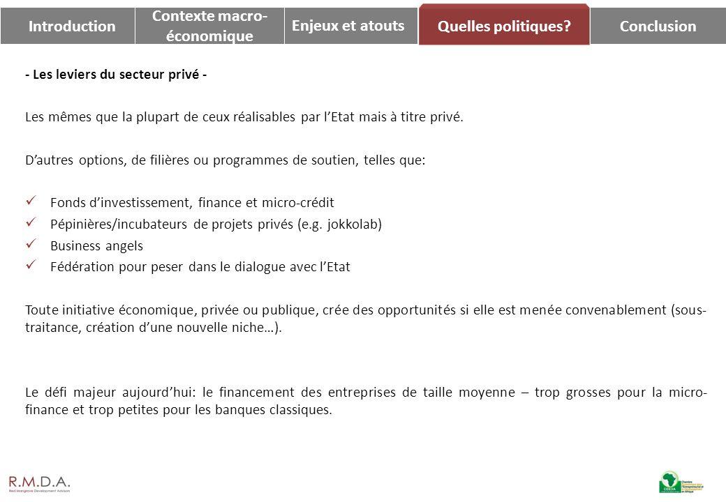 Introduction Contexte macro- économique Enjeux et atouts