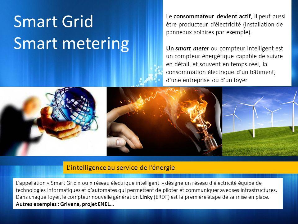 Smart Grid Smart metering L'intelligence au service de l'énergie