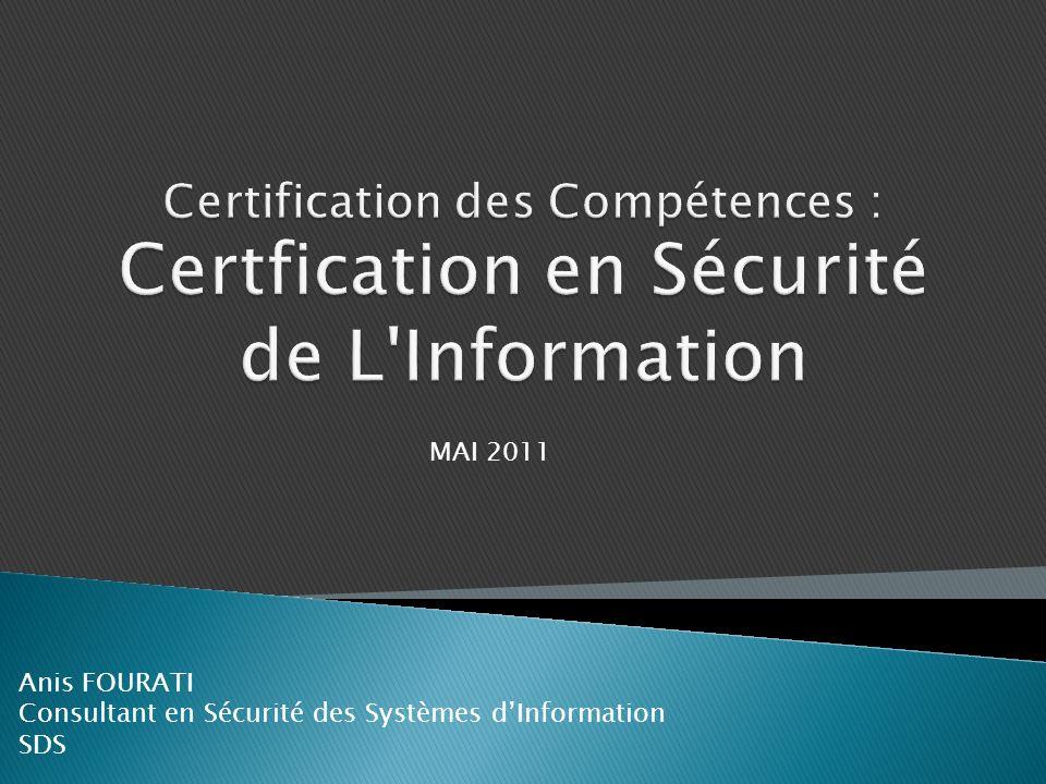 Certification des Compétences : Certfication en Sécurité de L Information