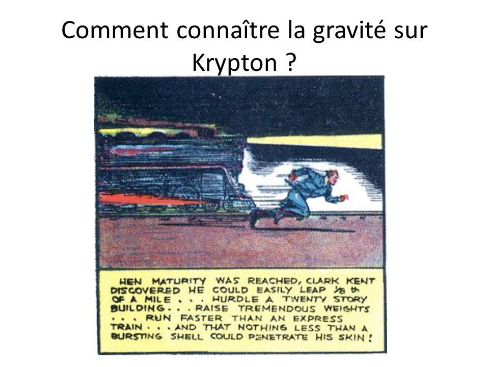 Comment connaître la gravité sur Krypton