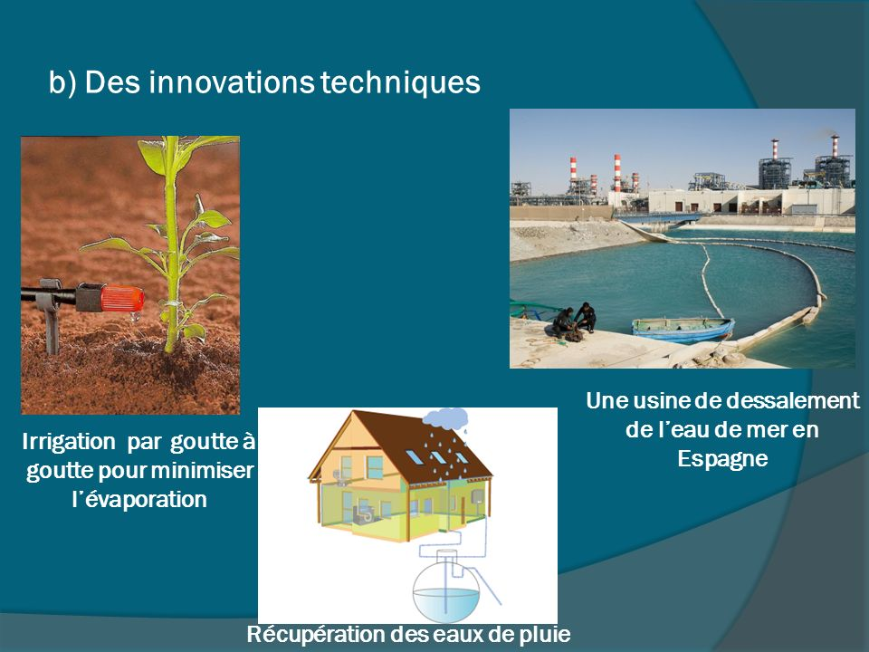 b) Des innovations techniques