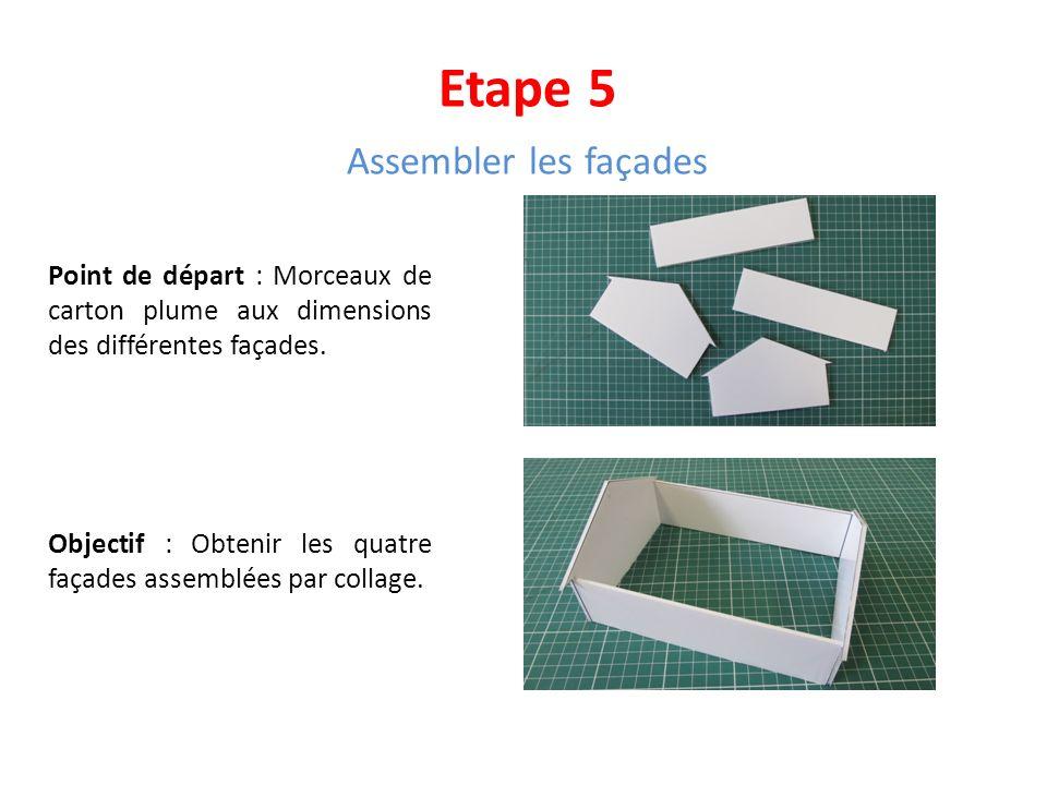 Etape 5 Assembler les façades