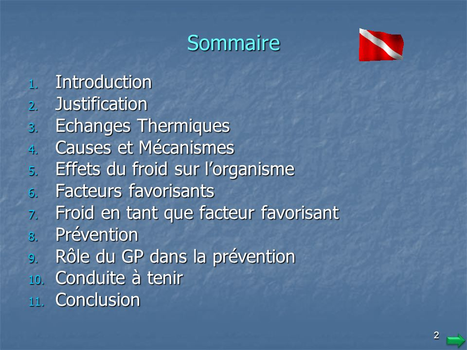 Sommaire Introduction Justification Echanges Thermiques
