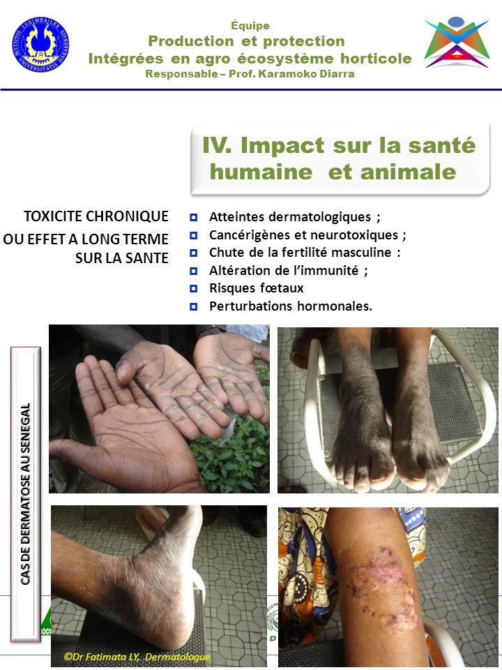 IV. Impact sur la santé humaine et animale TOXICITE CHRONIQUE